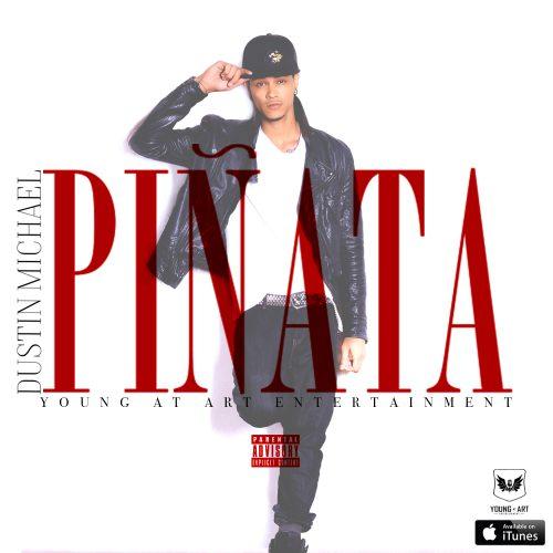"Dustin Michael has a new hit ""Pinata"""
